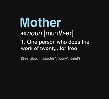Funny Definition of Mother Womens Fitted T-Shirt