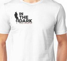 In the Dark  Unisex T-Shirt