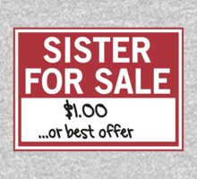Sister for Sale. $1.00 or best offer by familyman