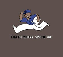 Thats What Speed Do! Royal Blue Unisex T-Shirt
