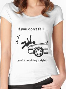 Don't fall - car Women's Fitted Scoop T-Shirt