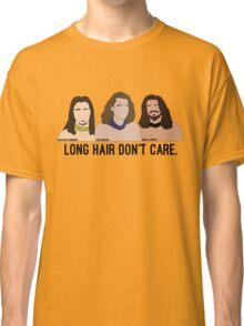 Long Hair Don't Care Classic T-Shirt