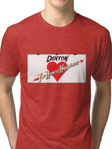Denton - Home of Happiness Tri-blend T-Shirt