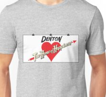Denton - Home of Happiness Unisex T-Shirt