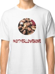 Mother Love Bone Classic T-Shirt