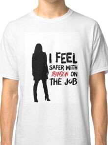 I Feel Safer With Benson On The Job Classic T-Shirt
