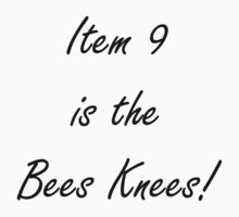 Item 9 is the Bees Knees by HighDesign