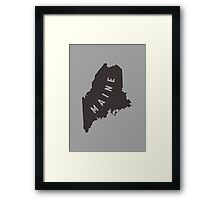 Maine - My home state Framed Print