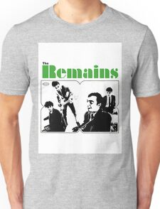 THE REMAINS 60S PUNK POWERPOP NUGGETS COOL T-SHIRT Unisex T-Shirt