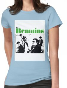 THE REMAINS 60S PUNK POWERPOP NUGGETS COOL T-SHIRT Womens Fitted T-Shirt