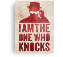 I am the one who knocks Metal Print