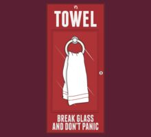 Towel - Break Glass and Don't Panic by innercoma