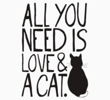 All You Need Is Love and A Cat T-Shirt