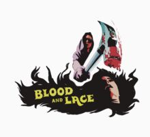 Blood and Lace (B Movie) by BungleThreads