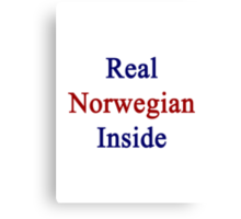 Real Norwegian Inside Canvas Print
