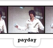 Payday Sticker