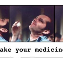 take your medicine Sticker