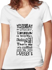 Today is a Gift Women's Fitted V-Neck T-Shirt