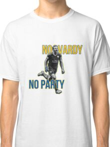 No Vardy No Party Classic T-Shirt