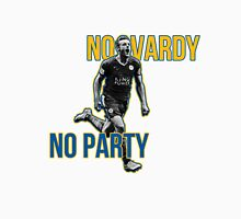 No Vardy No Party Unisex T-Shirt
