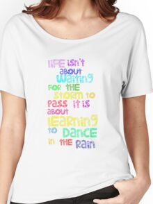 Dance In  The Rain Women's Relaxed Fit T-Shirt