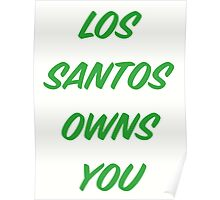 GTA V: Los Santos Owns You  Poster