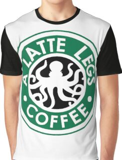 A Latte Legs : Coffee Graphic T-Shirt