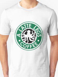 A Latte Legs : Coffee Unisex T-Shirt