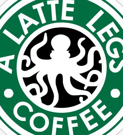 A Latte Legs : Coffee Sticker