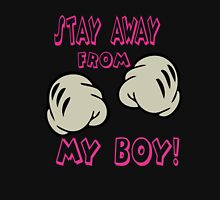Stay Away From My Boy! Womens Fitted T-Shirt