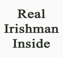 Real Irishman Inside by supernova23
