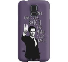 Once one goes Batch, one never goes back. Samsung Galaxy Case/Skin