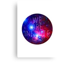 We Are Infinite Canvas Print