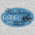 Ray & Irwin's Garage by superiorgraphix