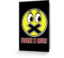 Freaks And Geeks Greeting Card