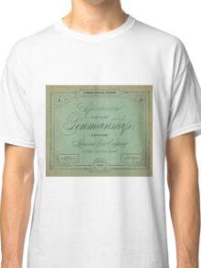 The Spencerian System of Penmanship  Classic T-Shirt