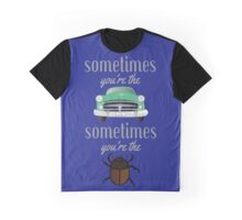 Sometimes Windshield Bug Graphic T-Shirt