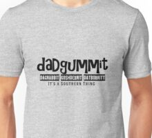 Dadgummit Southern Cuss Words Unisex T-Shirt