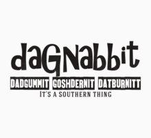 Dagnabbit Souther Cuss Words Kids Tee