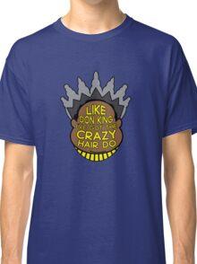 Crazy Hairdo Classic T-Shirt