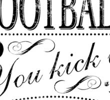 It's Not Soccer Sticker