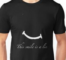 This Smile is a Lie Unisex T-Shirt