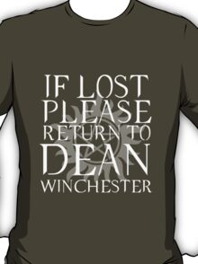 If Lost Return to Dean Winchester T-Shirt