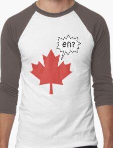 Funny Canadian eh T-Shirt Men's Baseball ¾ T-Shirt