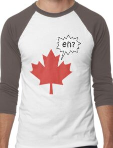 Funny Canadian eh T-Shirt Men's Baseball ¾ T-Shirt