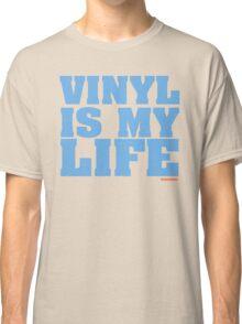 Vinyl Is My Life DJ Groove Classic T-Shirt