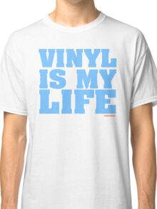Vinyl Is My Life DJ Groove Classic T-Shirt