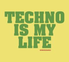Techno Is My Life by HOTDJGEAR