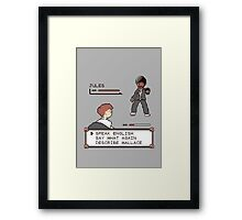 Say What Again!!! I DARE YA! Framed Print