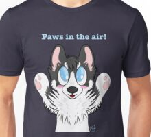 Paws in the air! Unisex T-Shirt